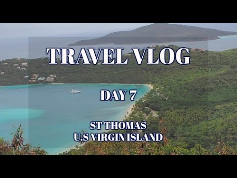 CARIBBEAN CRUISE TRAVEL VLOG | DAY 7 - ST THOMAS VIRGIN ISLAND (PART 6)