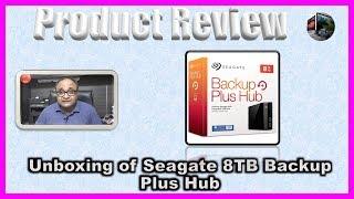 Unboxing of Seagate 8TB Backup Plus Hub