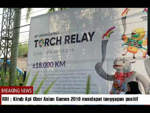 TORCH RELAY ASIAN GAMES 2018 DI KOTA BUKITTINGGI MENCATAT SEJARAH, ADA LEBIH 40 MEDIA LUAR NEGERI