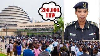 POLICE   INAMA YOGUSARURA AMAFARANGA(200,000FRW)MURI KIGALI CONVENTION CENTER