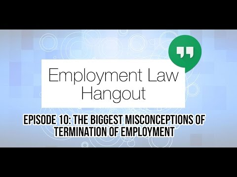 The Biggest Misconceptions of Termination of Employment