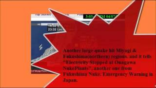Fukushima Revisited: 7.4 Earthquake 2011 - Onagawa Nuclear Plant Loses Power