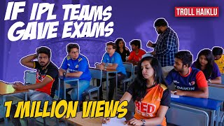 IF IPL TEAMS GAVE EXAMS | Troll Haiklu | Kannada Comedy