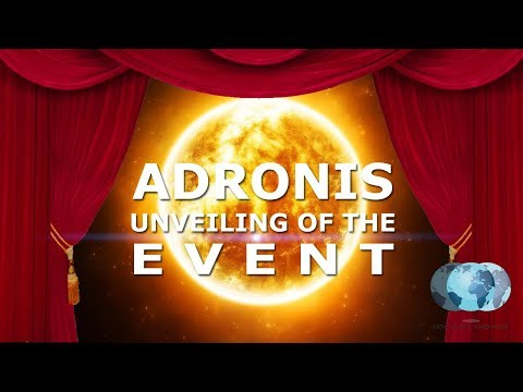 Adronis  Unveiling of the Event  NewEarthTeachings.com