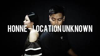 Download Honne - LOCATION UNKNOWN (cover by Dimas x Lesi)