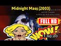 [ [ONLY READY!] ] No.690 @Midnight Mass (2003) #The400owseh