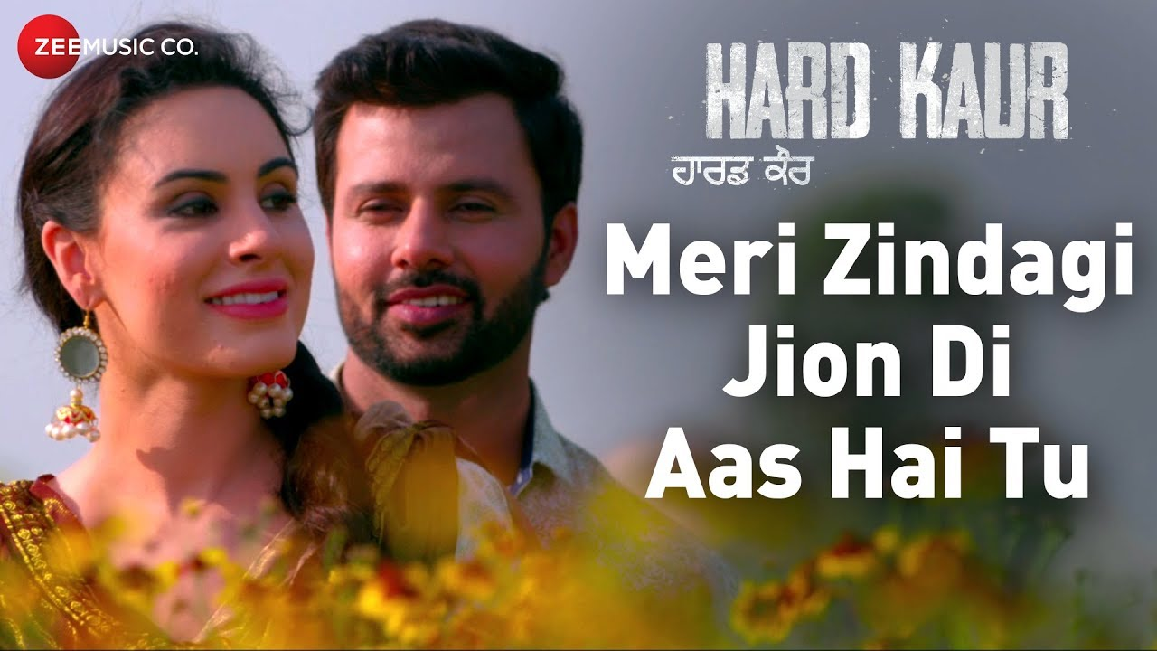 Download Meri Zindagi Jion Di Aas Hai Tu | Hard Kaur | Drishti Grewal, Deana Uppal & Nirmal Rishi |Arpan Bawa