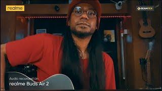 realme Buds Air 2 | Studio Level Sound Quality!!
