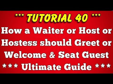 How a Waiter or Host Greet or Welcome and Seat Guest at Restaurant (Tutorial 40)
