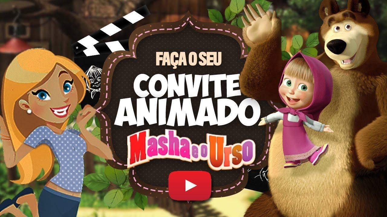 Convite Animado Virtual Masha E O Urso Gratis Para Baixar
