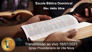 Escola Bíblica Dominical - Liturgia - O que é isso? 18/07/2020