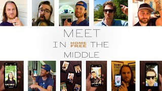 Home Free - Meet in the Middle YouTube Videos