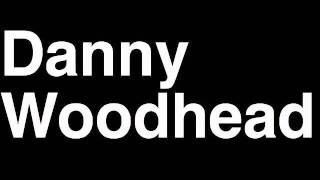 How to Pronounce Danny Woodhead New England Patriots NFL Football Touchdown TD Tackle Hit Yard Run