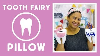 Tooth Fairy Pillow: Easy Craft Project with Vanessa of Crafty Gemini Creates