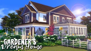 Gardener's Dream Home || The Sims 4: Speed Build