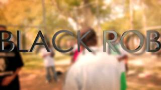 Black Rob Ft Breyan Isaac- Celebration.mp4