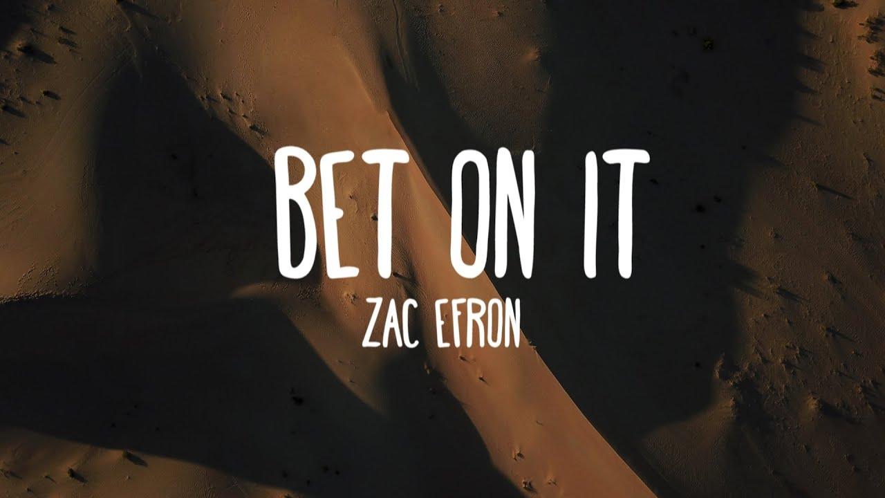 Zac efron high school musical bet on it lyrics cardinal bergoglio betting odds