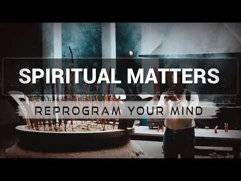 Spiritual Matters affirmations mp3 music audio - Law of attraction - Hypnosis - Subliminal