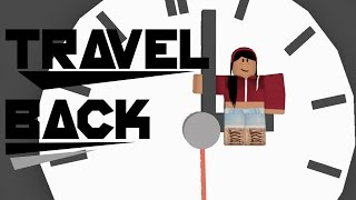 Travel Back | Roblox Love Story | Movie