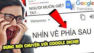ĐỪNG NÓI CHUYỆN VỚI GOOGLE DỊCH!!! (Sơn Đù Vlog Reaction)
