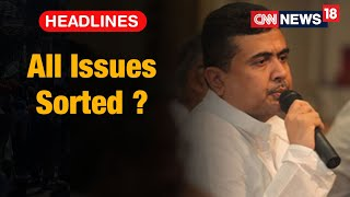 Trinamaool Congress Claims To Have Sorted All Issues With Suvendu Adhikari | CNN News18
