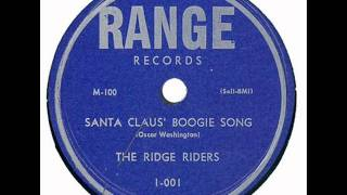 The Ridge Riders - Santa Claus
