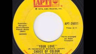 Choice Of Colour - Your Love 1972