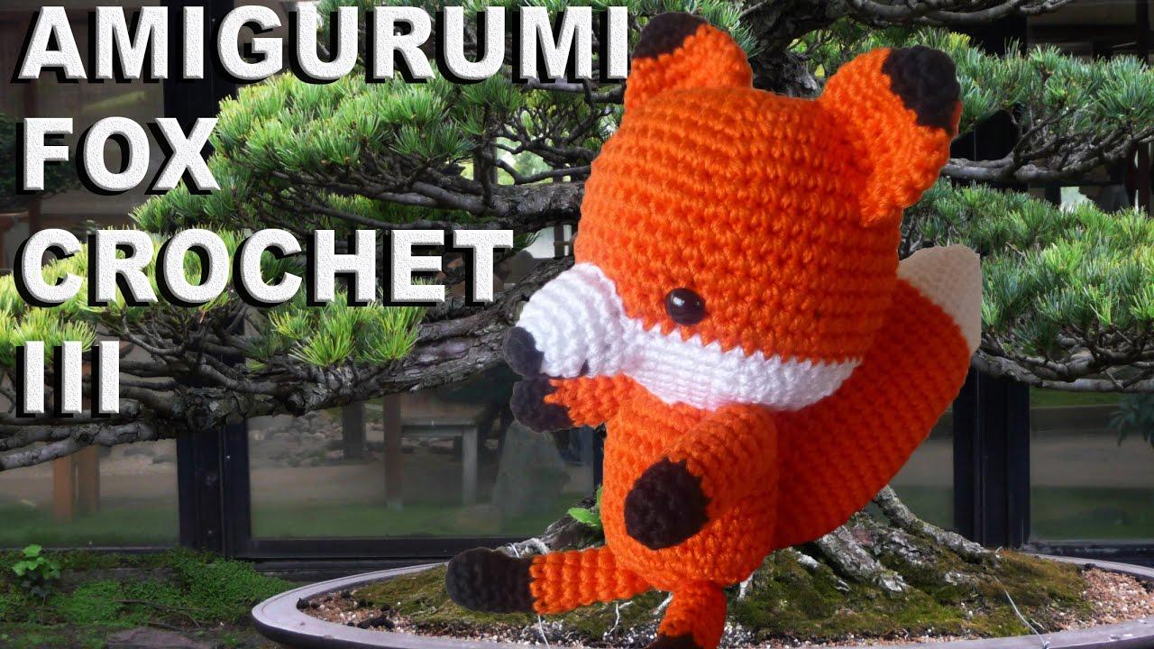 Amigurumi Fuchs Häkeln Teil Iii Youtube