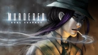I AM A GHOST! | Murdered Soul Suspect | 01