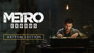 Metro Exodus - Artyom Edition (Official)