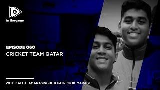 EP60: Cricket Team Qatar