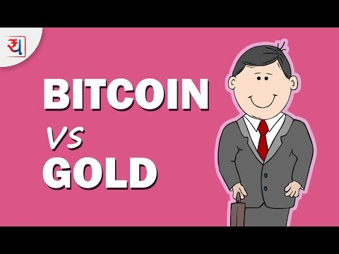 Bitcoin vs Gold - Where Should I invest? | Bitcoin or Gold: Which is a better for 2018?