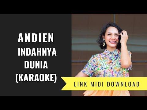 Andien -  Indahnya Dunia (Karaoke/Midi Download)