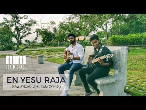 En Yesu Raja | Don Michael ft. John Wesley | Pas. Joshua Vasan