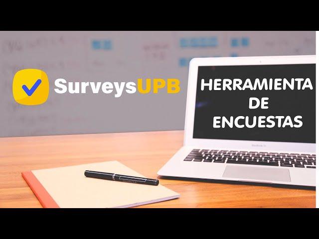 Herramienta de encuestas SurveysUPB