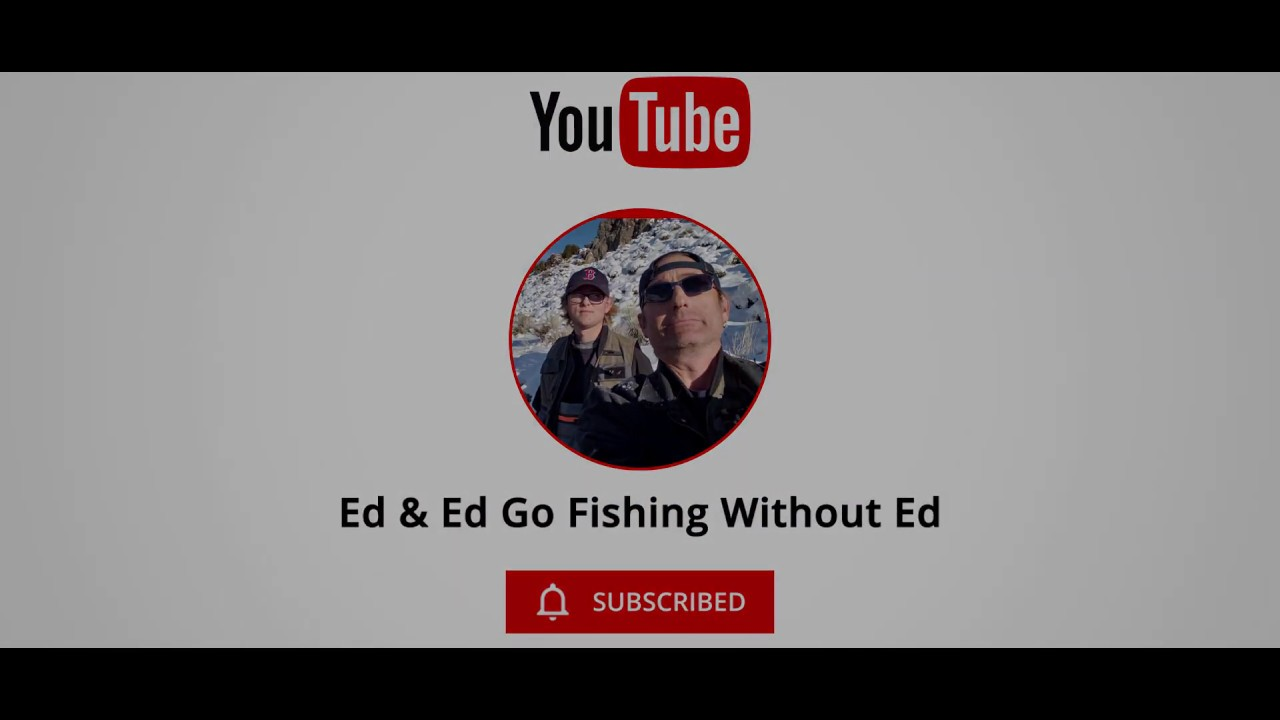 Ed & Ed Go Fishing Without Ed | Three generations of Ed's but one of