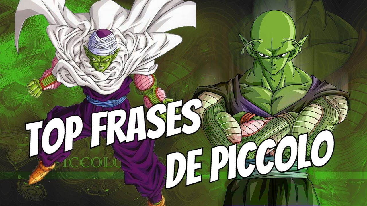 Top Mejores Frases De Piccolo