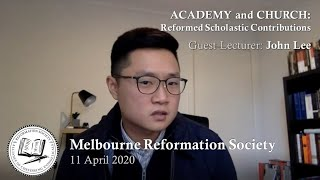 Academy and Church: Reformed Scholastic Contributions