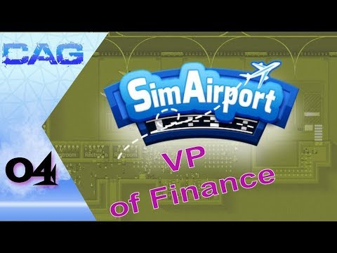 SimAirport  || VP of Finance ||  Local Domestic Airport  ||  EP4