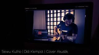 Download Sewu Kutha   Lagu ambyar terbaru   Didi kempot   Cover Akustik