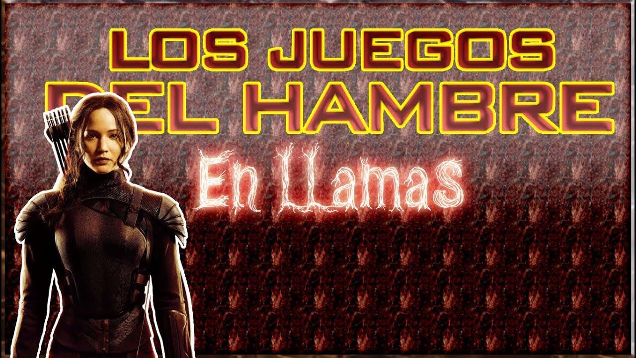 En Llamas Los Juegos Del Hambre Parte 1 Completo Espanol Youtube