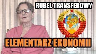 ELEMENTARZ EKONOMII odc.79 - Rubel transferowy