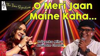 O Meri Jaan Maine Kaha...by Priyanka Mitra & Anupam Ghatak