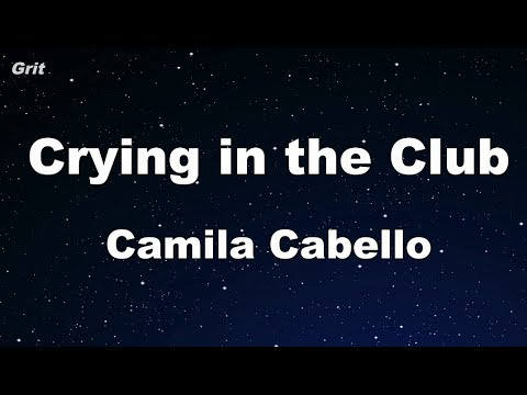 Crying in the Club - Camila Cabello Karaoke 【No Guide Melody】 Instrumental
