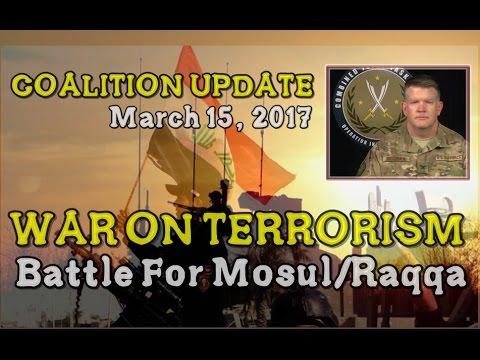 MOSUL/RAQQA w/CC: 3-15-17. CJTF Update & Press Q&A with Air Force Col. Dorrian.