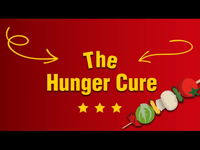 The Hunger Cure