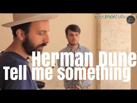 Herman Dune - Tell Me Something I Don't Know