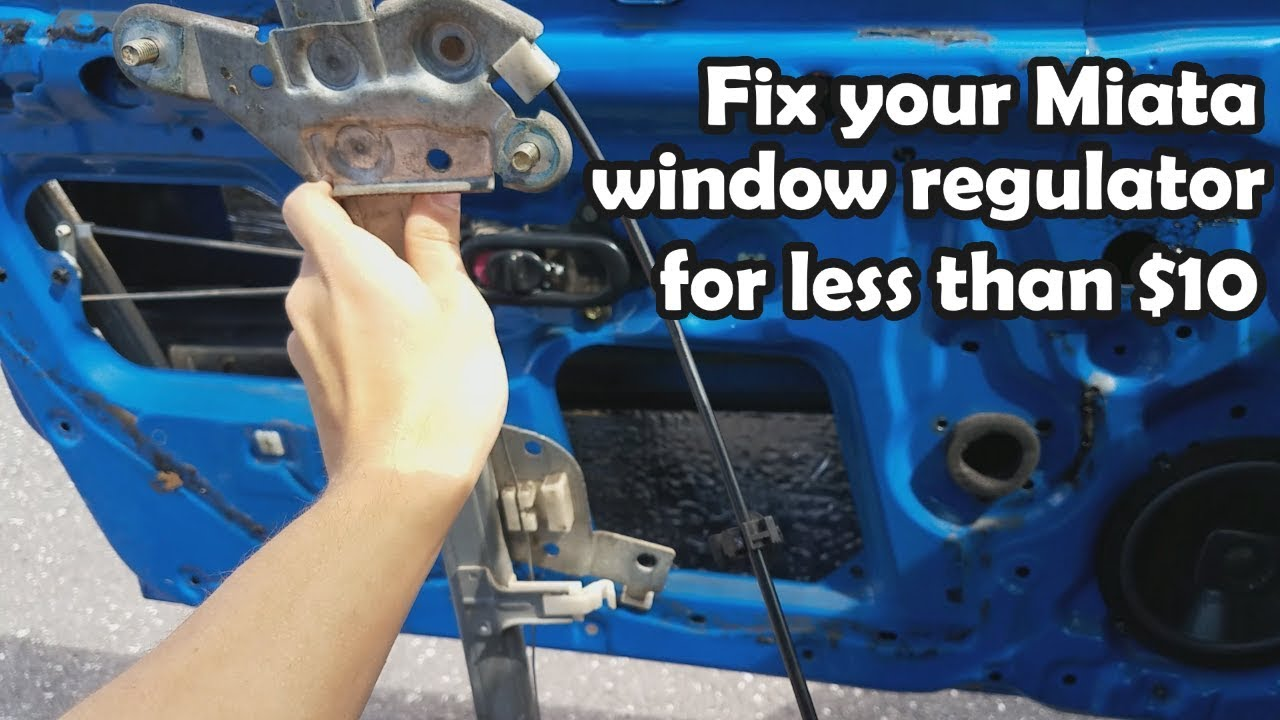 how to fix miata window regulator - $600 miata - ep 5