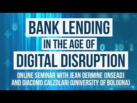 Bank Lending in The Age of Digital Disruption