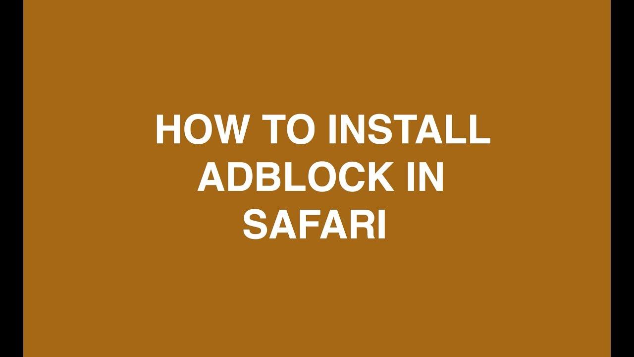 How to install Adblock on Safari [2019]